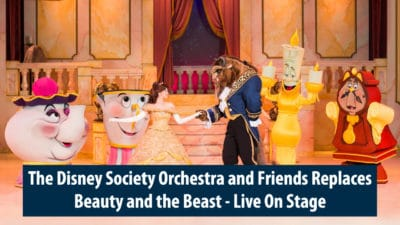 The Disney Society Orchestra and Friends Replaces Beauty and the Beast – Live On Stage at Disney's Hollywood Studios