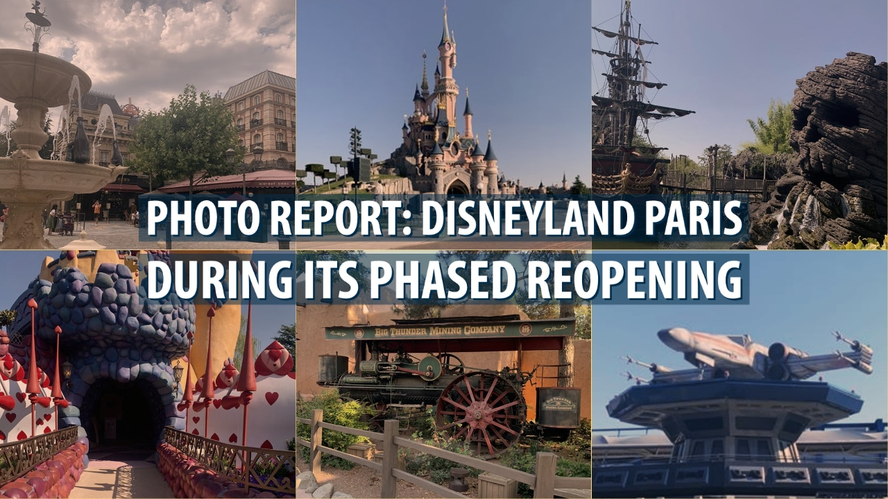 Photo Report: Disneyland Paris During its Phased Reopening