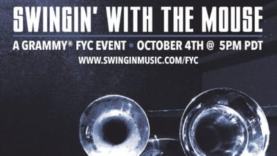 SWINGIN' WITH THE MOUSE Announces GRAMMY AWARDS For Your Consideration Livestream Event on October 4