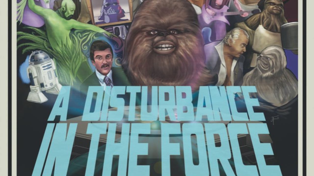 A Disturbance in the Force - Star Wars Holiday Special Documentary