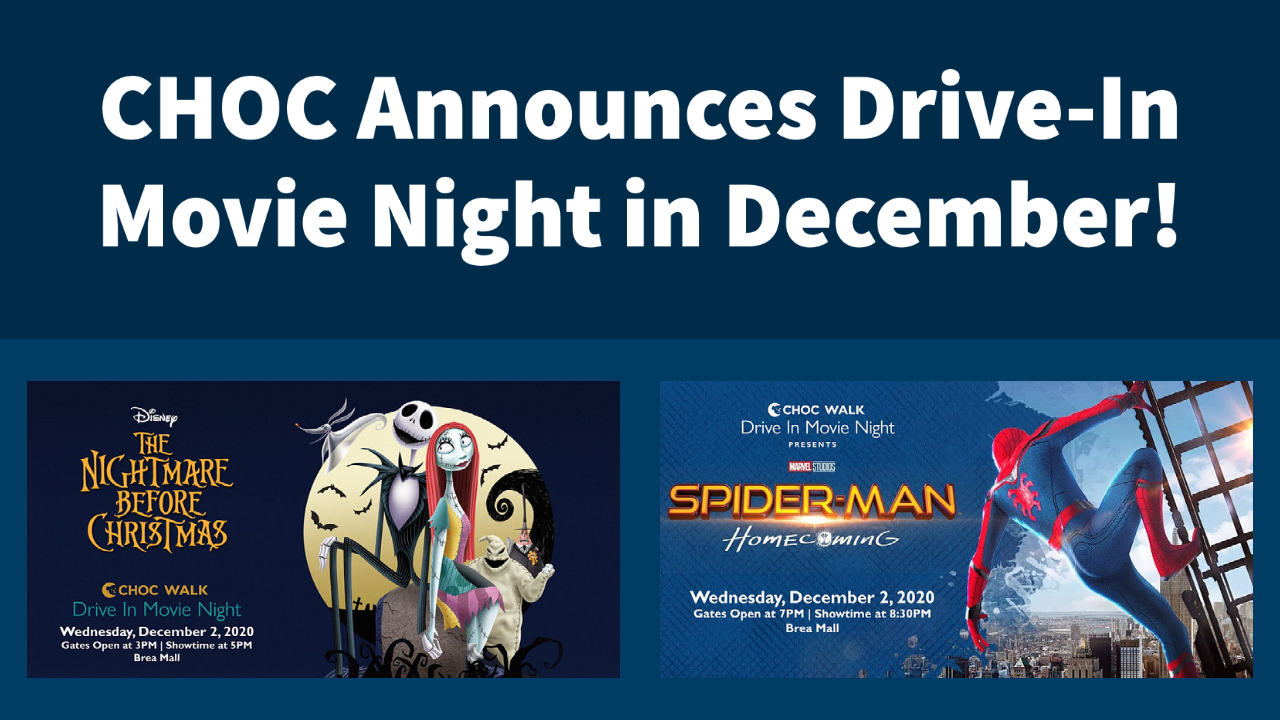 CHOC Announces Drive-In Movie Night in December! [Updated]