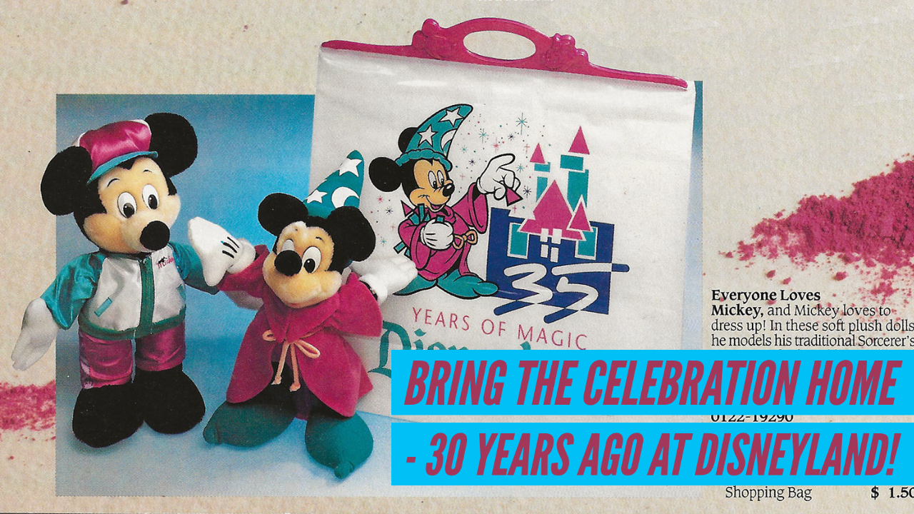 Bring the Celebration Home - 30 Years Ago in Disneyland!