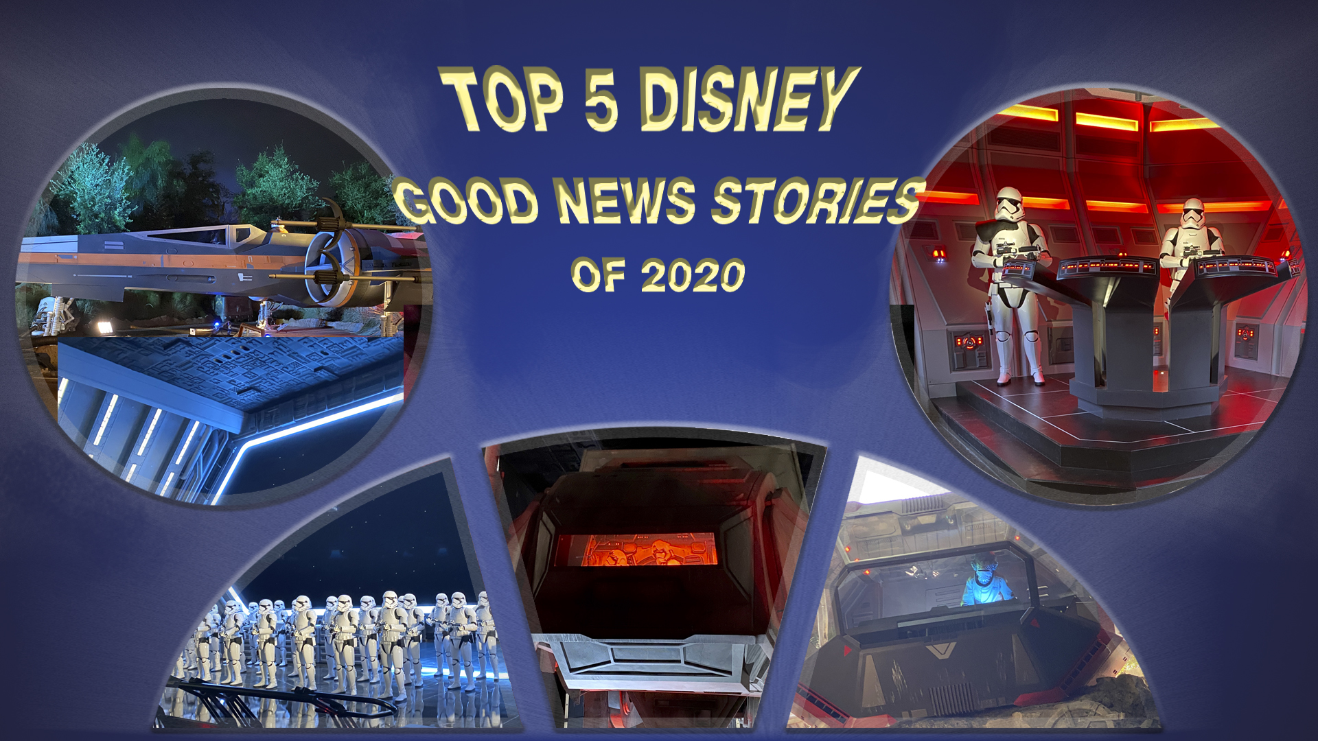 Rise of the Resistance – Top 5 Good News Disney Stories of 2020 – #5