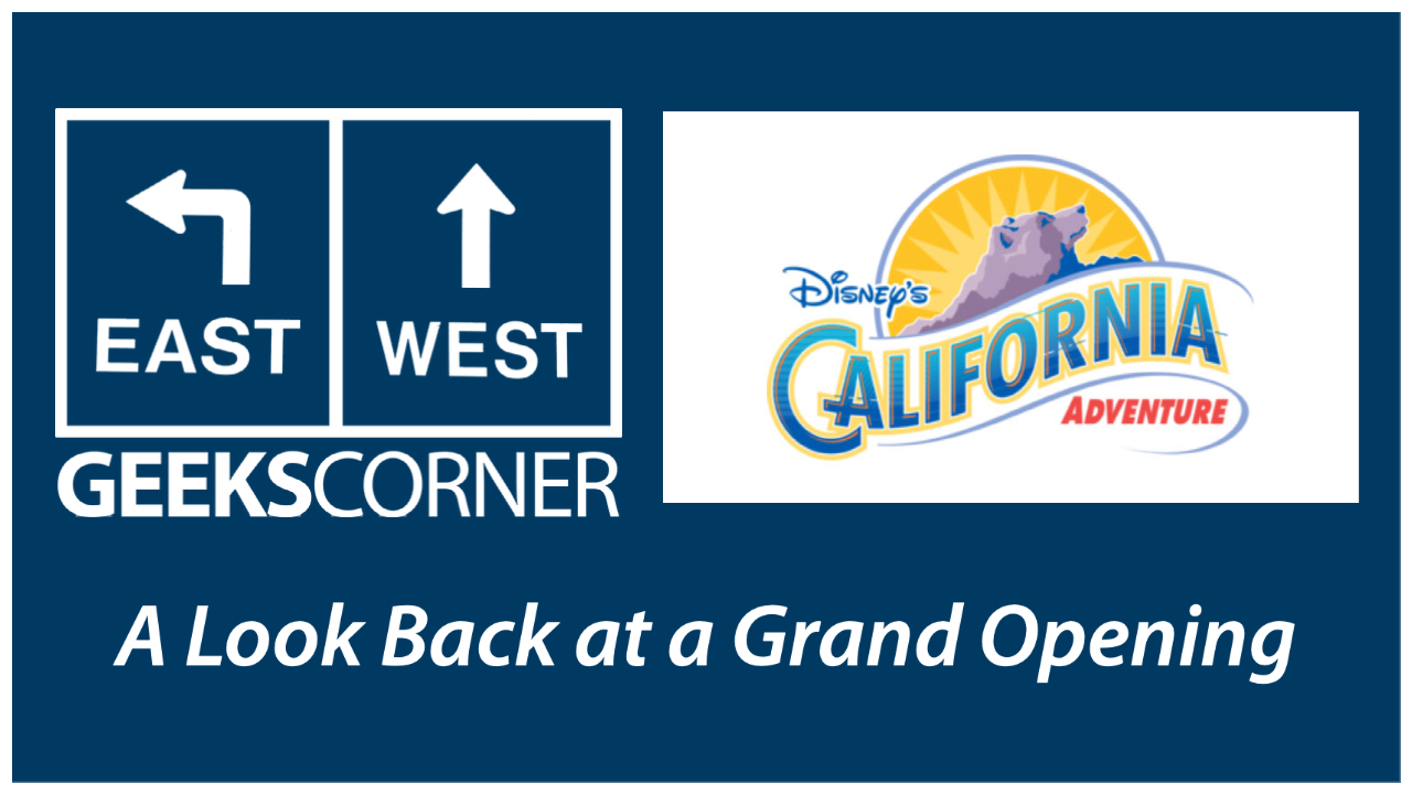 A Look Back at a Grand Opening – GEEKS CORNER – Episode 1119 (#542)