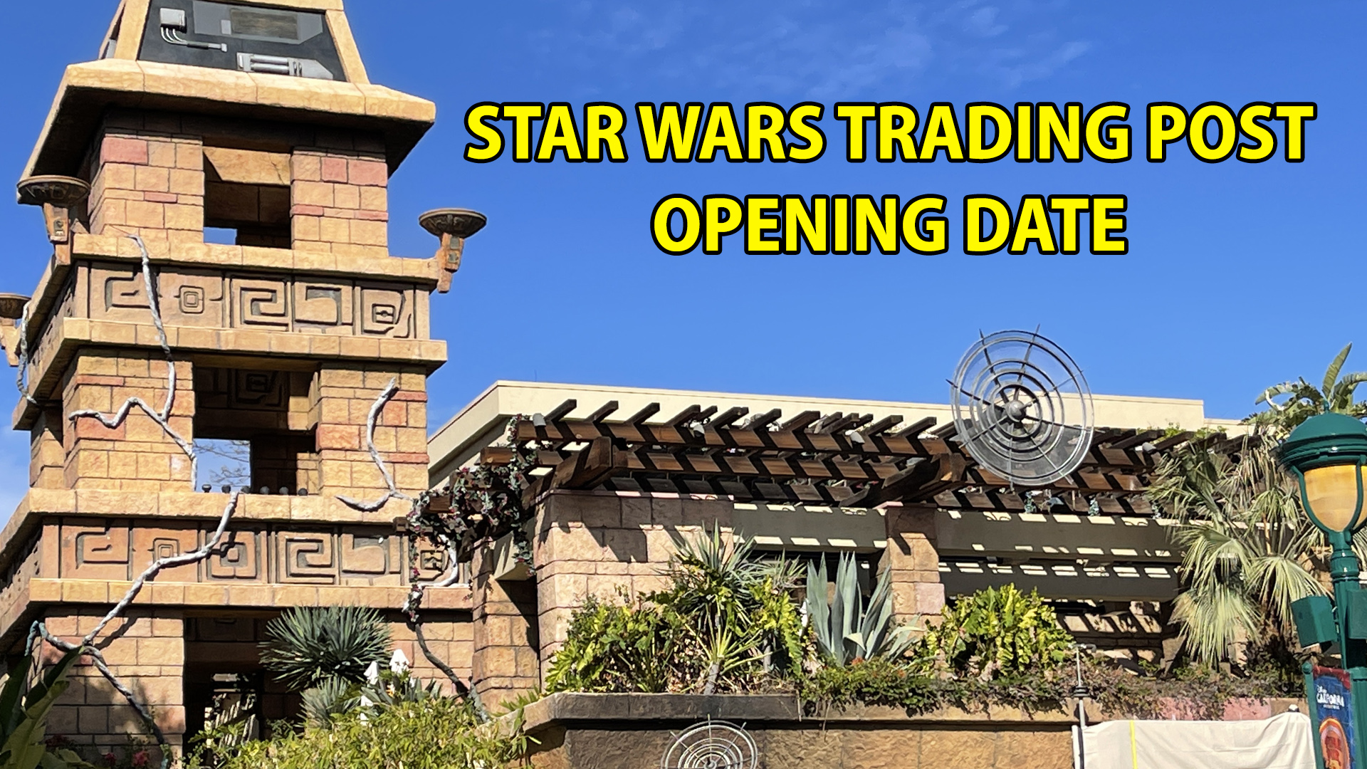 Downtown Disney Announces Opening Date for New Star Wars Trading Post Location and Preview for Legacy Passholders