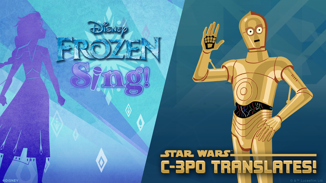 Frozen Sing! and Star Wars: C-3PO Translates!